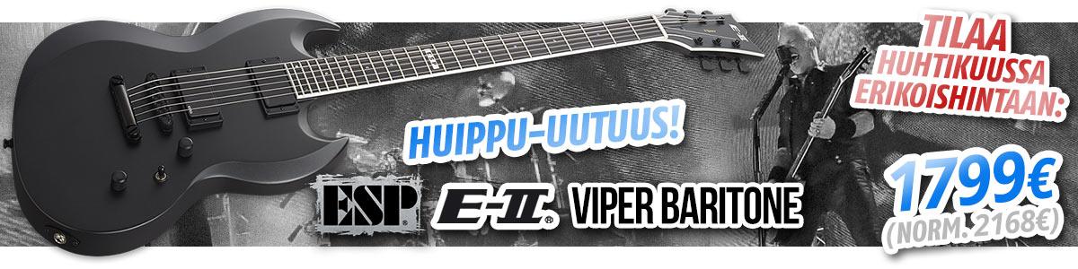 Huippu-uutuus: Tilaa ESP E-II Viper Baritone huhtikuussa erikoishintaan!