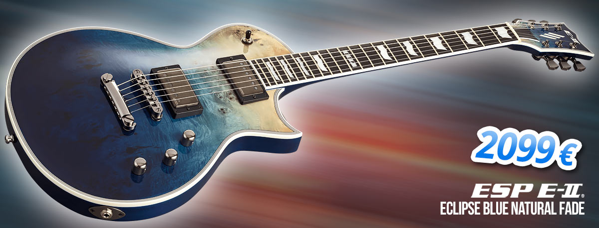 ESP E-II Eclipse Blue Natural Fade - 2099 €