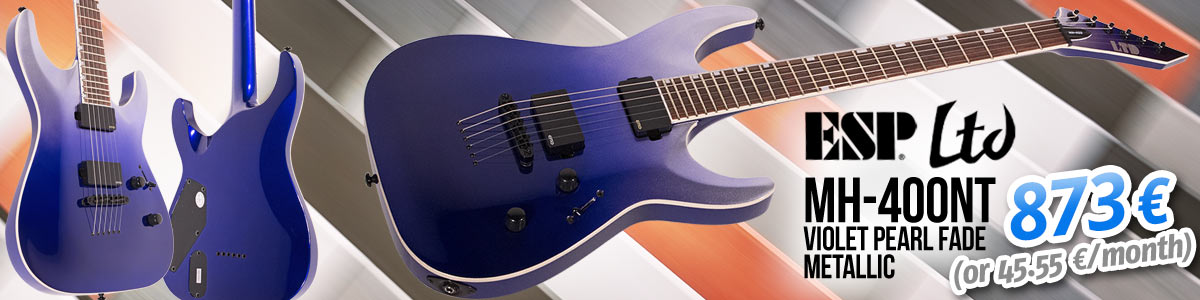 Now in stock: ESP LTD MH-400NT Violet Pearl Fade Metallic - 873€