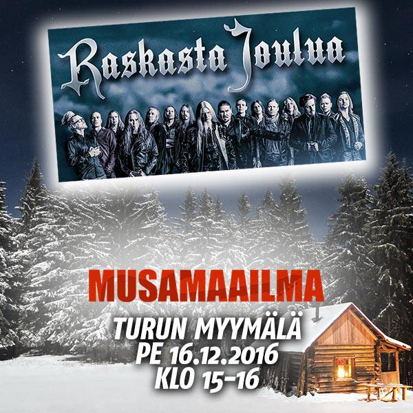 Raskasta Joulua -starat Musamaailman Turun myymälässä pe 16.12.2016 klo 15-16!