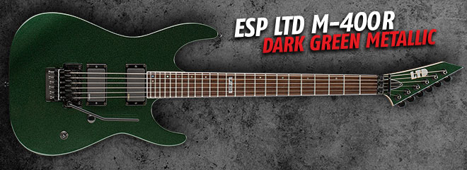 ESP LTD M-400R Dark Green Metallic